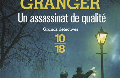 """Un assassinat de qualité"", Ann Granger"