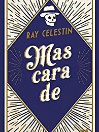 """Mascarade"", Ray Celestin"