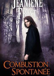 Le Prince des Ténèbres tome 3 : Combustion spontanée de Jeaniene FROST