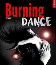 Burning Dance tome 1 de C.S. QUILL
