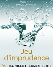 Wait for You tome 4 : Jeu d'imprudence de Jennifer L. ARMENTROUT