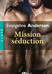 Mission séduction de Evangeline ANDERSON