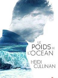 The Roosevelt tome 1 : Le poids de l'océan de Heidi CULLINAN