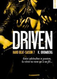 Driven tome 7 : Hard Beat de K. BROMBERG