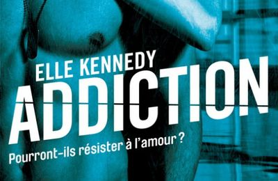 Les Insurgés tome 2 : Addiction de Elle KENNEDY