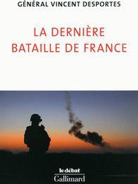 Général Desportes : « La France doit le savoir : elle n'est plus défendue »