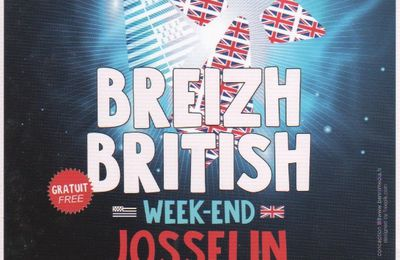 BREIZH BRITISH WEEK-END  à JOSSELIN 24 et 25 JUIN 2017