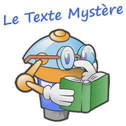 Le texte mystère...