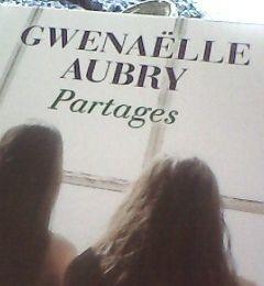 Partages - Critique du livre de Gwenaëlle Aubry