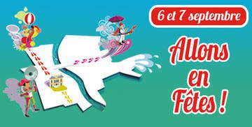 Allons en Fêtes !    les 6 et 7 Septembre 2014  suite info