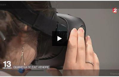Réalité virtuelle : quand la 3D fait vendre