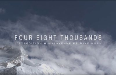 Mike Horn - Four Eight Thousands - Le Film 2007 - Vouloir Toucher Les Etoiles