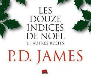 Les douze indices de Noël (et autres récits) - P.D. James