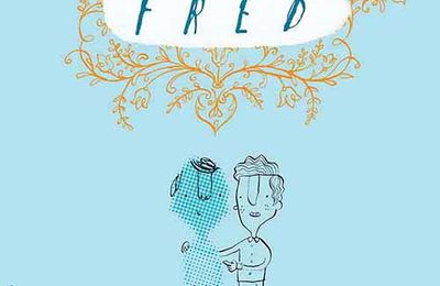 Mon ami Fred - Eoin Colfer et Oliver Jeffers