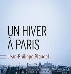 Un hiver à Paris - Jean-Philippe Blondel