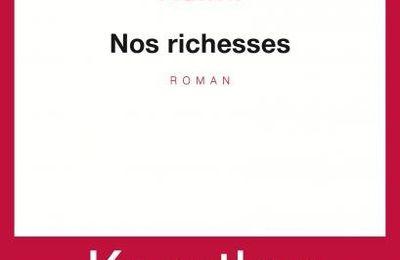 Nos richesses - Kaouther Adimi
