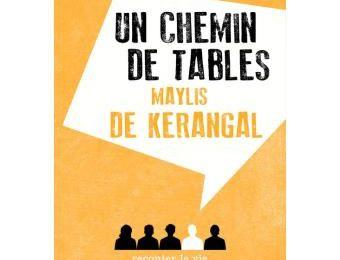 Un Chemin de Tables de Maylis de Kerangal
