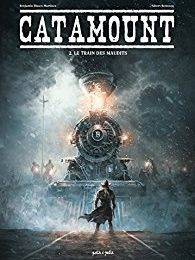 CATAMOUNT T2, le train des maudits… Retour vers l'enfer !