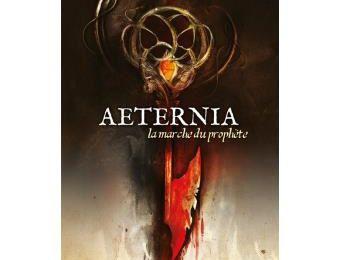 Aeternia 1. la marche du prophète, par G. Katz