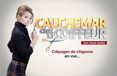 """Pour le premier numéro de """"Cauchemar chez le coiffeur"""", Sarah Guetta s'installe en Bretagne"""