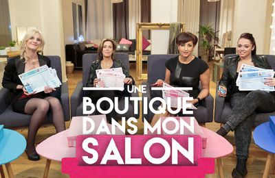 """Bon démarrage pour """"Une boutique dans mon salon"""" sur M6"""