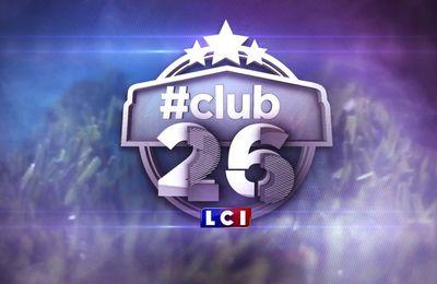 #Club26, nouveau présenté par Grégoire Margotton le dimanche soir sur LCI