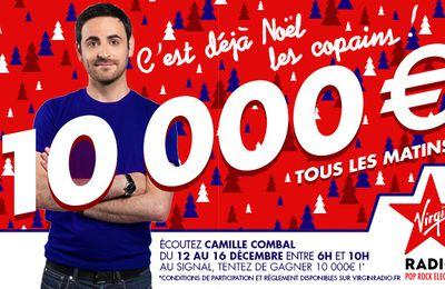 Dès ce lundi  sur Virgin Radio, Camille Combal offre 10 000 euros par jour !