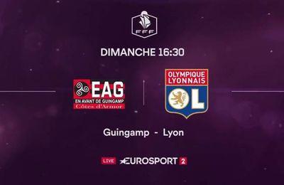 Coupe de France Féminine : Guingamp / Lyon à suivre sur Eurosport 2