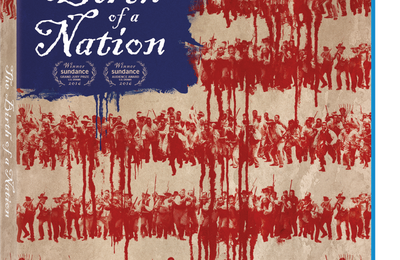 The Birth of a Nation sera disponible à partir du 12 juillet en Blu-ray et DVD, et dès que présent en Digital HD