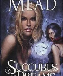 Georgina Kincaid, 3 - Succubus dreams - Richelle Mead