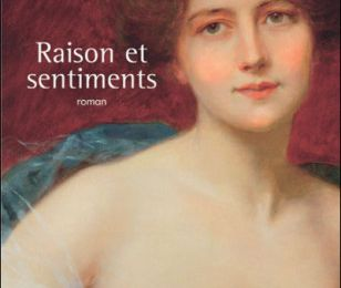 Raison et sentiments de Jane Austen