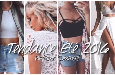 Welcome Summer ! | Tendance