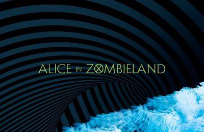 Alice au pays des Zombies ✨