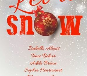 Let it snow de la TEAM COMEDIE ROMANTIQUE