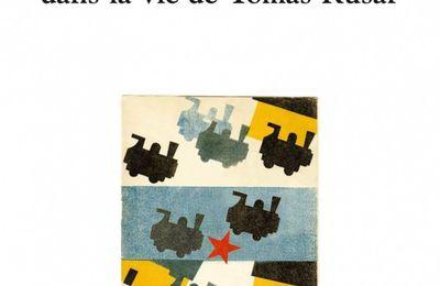Quelques jours dans la vie de Tomas Kusar de Antoine CHOPLIN