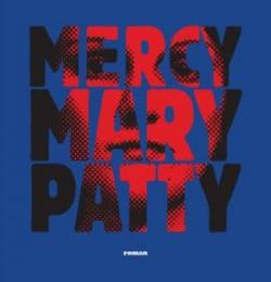 Merry, Mary, Patty de Lola LAFON