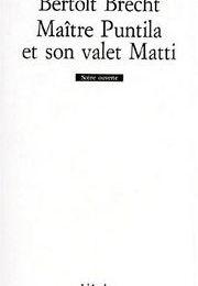 Maître Puntila et son valet Matti de Bertold Brecht (L'Arche)