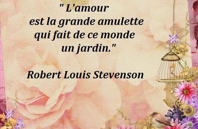 Citation de Robert-Louis Stevenson sur l'amour