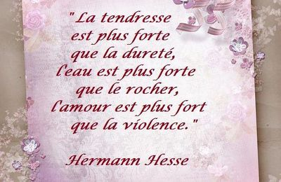 Citation d'Hermann Hesse sur l'amour plus fort que la violence