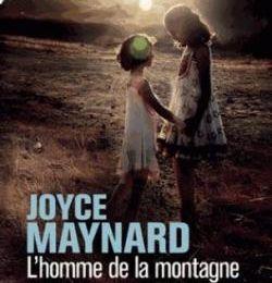 L'homme de la montagne de Joyce Maynard (10/18)