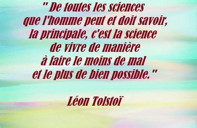 Citation de Leon Tolstoï sur la science de la vie