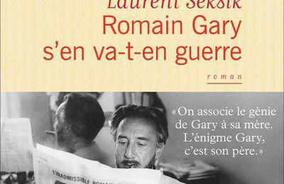 Romain Gary s'en va-t-en-guerre de Laurent Seksik (Flammarion)