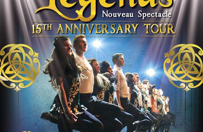 Celtic Legends, en tournée en 2017 : 15th Anniversary Tour / FOLKLORE IRLANDAIS
