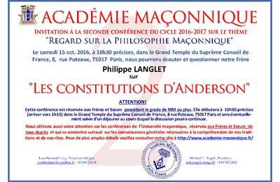 Les Constitutions d'Anderson par Philippe Langlet. Conférence le 15 octobre 2016 à 10h30 à l'Académie Maçonnique.
