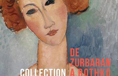 Expo Collective: De ZURBARAN à ROTHKO Collection Alicia KOPLOWITZ