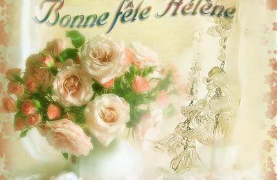 "BONNE FETE AUX "" HELENE """