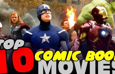 Top 10 des films issus de Comics