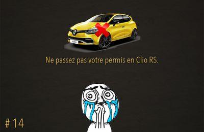Passer son permis en Clio RS : la mauvaise idée