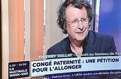 Allongement du congé de paternité: Me Thierry Vallat est intervenu sur LCI le 3 novembre 2017