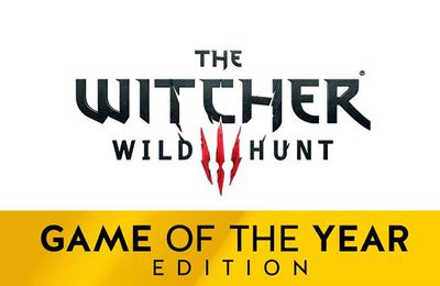 Jeux video: The Witcher 3 Wild Hunt - Game Of The Year Edition !